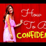Here's How to Feel Confident When You are Down